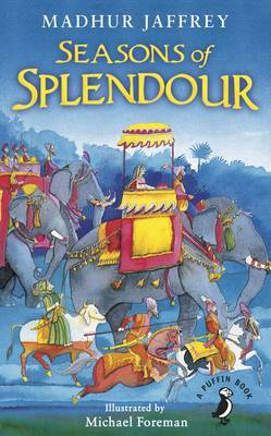 Seasons of Splendour: Tales, Myths and Legends of India