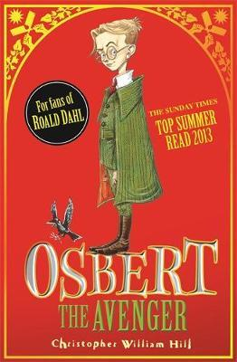 Tales from Schwartzgarten: Osbert the Avenger: Book 1